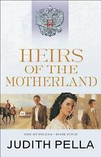 The Russians: Heirs of the Motherland 4 by Judith Pella (2016, Paperback)
