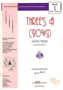 THREE-039-S-A-CROWD-FLUTE-TRIOS-Book-1-Easy-Medium-NEW-FLUTE-TRIO-BOOK