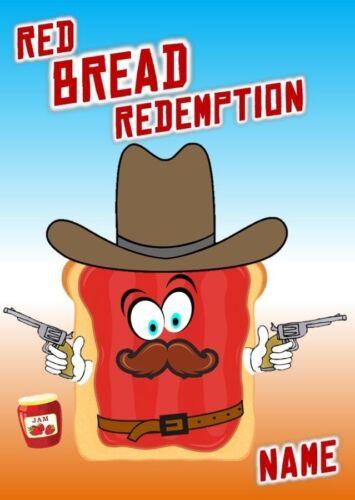 Dead//Joke//Wild West//Cowboy Birthday Card Personalised Red Bread Redemption