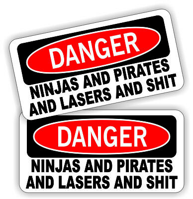 (2) Danger Ninjas Pirates Lasers $hit Hard Hat Stickers / Decals Labels Funny