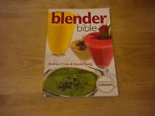 The Blender Bible Andrew Chase & Nicole Young Cuisinart Cookbook
