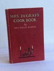 Mrs-Degraf-039-s-Cook-Book-by-Mrs-Belle-DeGraf-Vintage-1922-First-Edition
