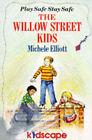 The Willow Street Kids: Be Smart Stay Safe by Michele Elliott (Paperback, 1987)