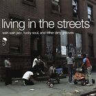 Living in the Streets by Various Artists (Vinyl, Nov-1999, BGP (Beat Goes Public))