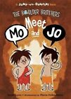 The Boulder Brothers: Meet Mo and Jo by Sarah Lynn, Claire Belton (Hardback, 2015)