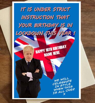 1 Lockdown isolement drôle Boris Johnson Personnalisées Carte D/'Anniversaire-Tout Texte