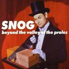 Beyond The Valley Of The Proles von Snog (2013)
