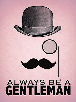 Always be a Gentleman Tache Bowler Hat Classic Barber Shop Medium Metal Tin Sign