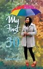 My First 30 9781468585469 by Nadira Persaud Paperback