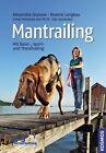 Mantrailing von Rovena Langkau, Alexandra Grunow und Udo Ganslosser (2011, Gebundene Ausgabe)