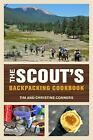The Scout's Backpacking Cookbook by Christine Conners and Tim Conners (2012, Paperback)
