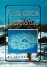 Of Diamonds and Dentistry by Dr Brian La Trobe (Hardback, 2012)