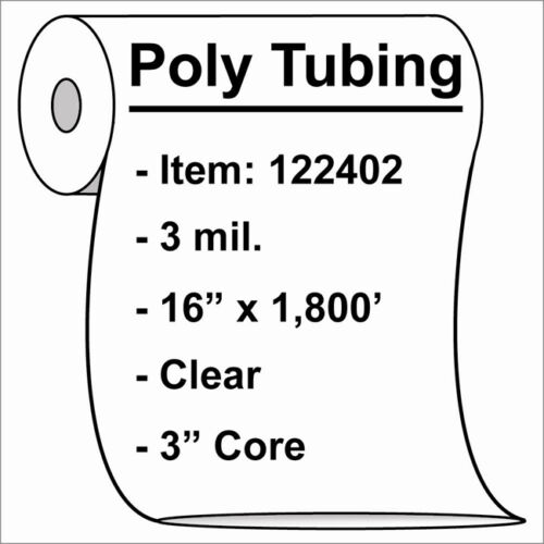 """3 mil Poly Tubing Roll 16/""""x1800/'  Clear Heat Sealable  122402"""