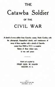Catawba County NC Soldiers of the Civil War 1860 - 1911