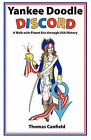 Yankee Doodle Discord: A Walk with Planet Eris Through USA History by Thomas Canfield (Paperback, 2010)