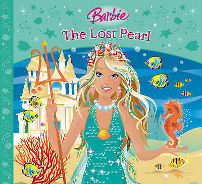 1 of 1 - The Lost Pearl (Barbie Story Library), Morley, Taia, Very Good Book