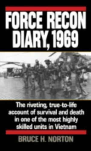 Force Recon Diary, 1969: The Riveting, True-to-Life Account of-ExLibrary