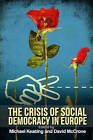 The Crisis of Social Democracy in Europe by Edinburgh University Press (Paperback, 2015)