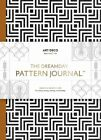 The Dreamday Pattern Journal: Colouring-In Notebook for Writing, Musing, Drawing and Doodling by Laurence King Publishing (Paperback, 2016)