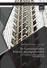 Die Eigentümerstruktur deutscher Aktiengesellschaften: Eine Betrachtung ihrer Relevanz für den Unternehmenserfolg von Alexander Freiherr v. Fritsch (2014, Taschenbuch)