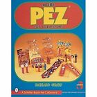 More Pez for Collectors by Richard Geary (Paperback, 1999)