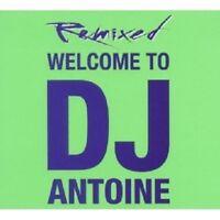 """DJ ANTOINE """"WELCOME TO DJ ANTOINE - REMIXED"""" 2 CD NEU"""