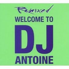 "DJ ANTOINE ""WELCOME TO DJ ANTOINE - REMIXED"" 2 CD NEU"