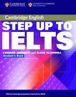 Step Up To IELTS. Student's Book von Vanessa Jakeman und Care McDowell (2004, Kunststoffeinband)