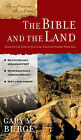 The Bible and the Land by Gary M. Burge (Paperback, 2009)