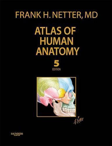 Netter Basic Science Atlas Of Human Anatomy Professional Edition