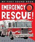 Emergency Rescue by Annette Rusling (Board book, 2015)