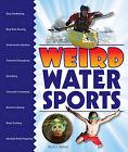 Weird Water Sports by K C Kelley (Hardback, 2011)