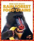 Rain Forest Food Chains by Rebecca Pettiford (Hardback, 2016)