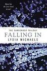Falling in by Lydia Michaels (Paperback / softback, 2014)