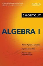 Shortcut Algebra I: A quick and easy way to increase your algebra I knowledge ..