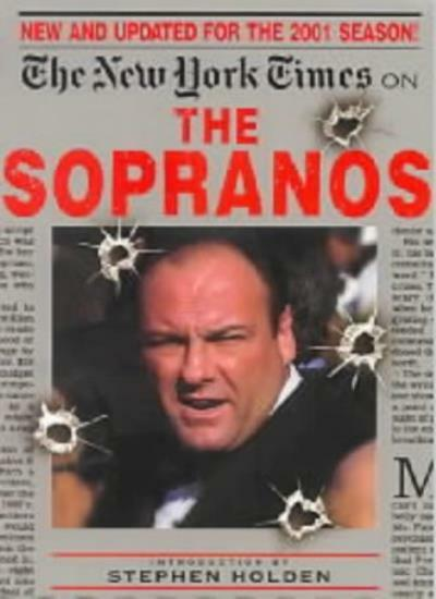 """The """"New York Times"""" on the """"Sopranos"""" 2001 By New York Times, S. Holden"""