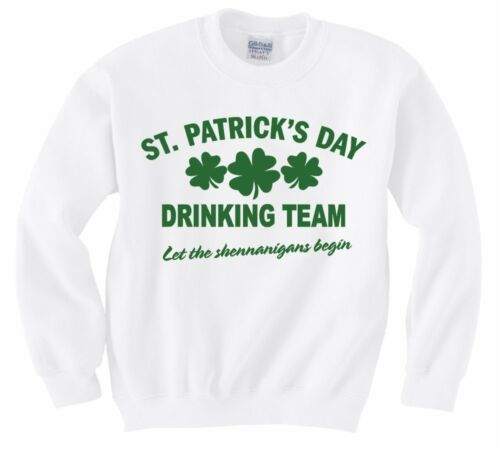 St Patrick/'s day drinking team Cool Hommes Femmes Unisexe Top Sweat À Capuche Sweat 1677