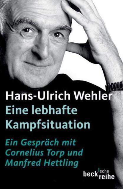 Eine lebhafte Kampfsituation von Hans Ulrich Wehler, UNGELESEN