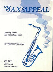 Michael-Douglas-SAX-APPEAL-20-leichte-Stuecke-fuer-Saxophone-solo