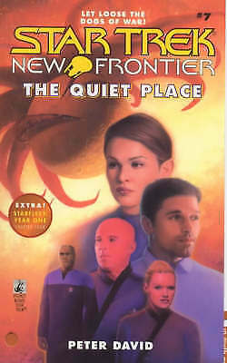 The Quiet Place (Star Trek New Frontier, No 7) by David, Peter