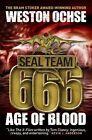 Seal Team 666 - Age of Blood by Weston Ochse (Paperback, 2013)
