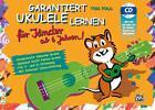 Garantiert Ukulele lernen für Kinder von Tom Pold (2014, Taschenbuch)