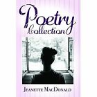 Poetry Collection by Jeanette MacDonald (Paperback, 2015)