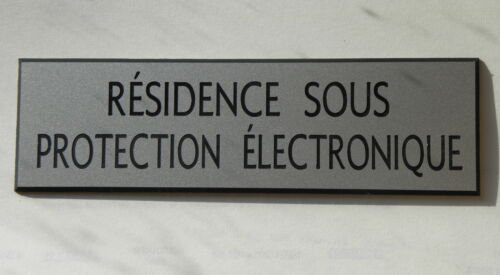 plaque gravée RESIDENCE SOUS PROTECTION ELECTRONIQUE (2 versions)  pt format