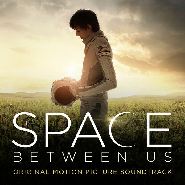 Andrew Lockington - Space Between Us [Original Motion Picture Soundtrack]