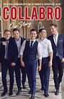 Collabro - Our Story by Collabro (Hardback, 2015)