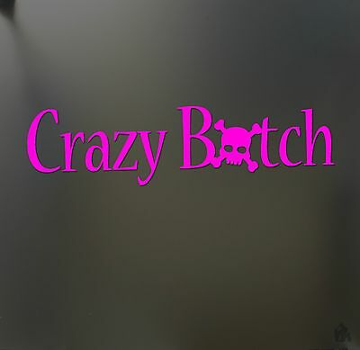 Crazy Bitch funny Sticker LARGE Skull JDM Drift Honda pink girl car decal