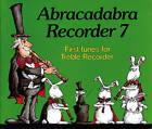 Abracadabra Recorder,Abracadabra: Abracadabra Recorder Book 7 (Pupil's Book): First Tunes for Treble Recorder by Roger Bush (Paperback, 1984)