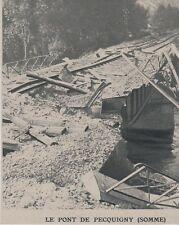 1914  --  LE PONT DE PECQUIGNY DETRUIT   SOMME   3E632