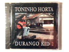 TONINHO HORTA Durango kid 2 cd USA RARISSIMO SIGILLATO VERY RARE SEALED